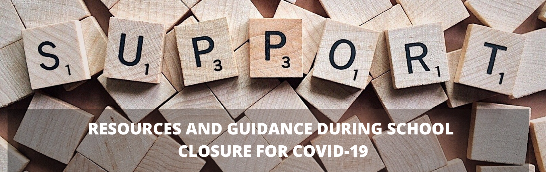 Resources and Guidance During School Closure for COVID-19